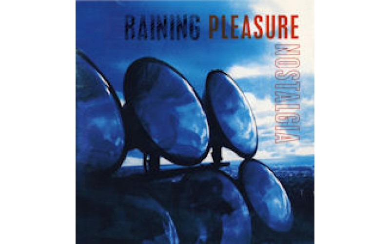 Raining Pleasure - Nostalgia