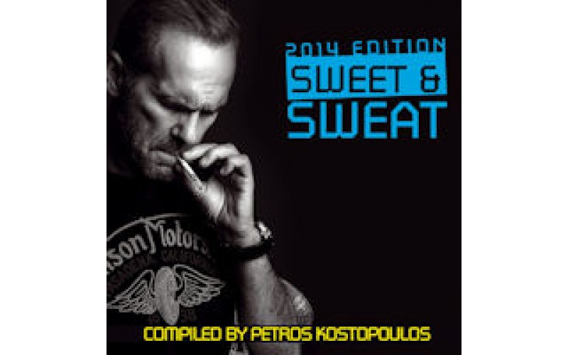 Sweet and Sweat 2014 edition compiled by Petros Kostopoulos