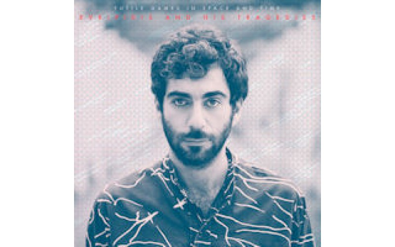 Evripidis and his Tragedies - Futile Games In Space And Time