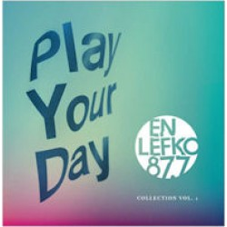 Play your day: En Lefko 87.7 col. vol. I
