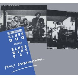 International Blues Duo meets Blues Wire 031 - Truly International